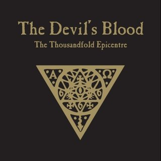 The Devils Blood - The Thousandfold Epicentre (lavCD)