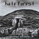 Hate Forest - Dead but Dreaming 12 LP