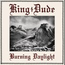 King Dude - Burning Daylight (12 LP)