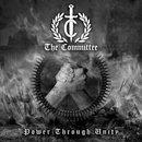 The Committee - Power Through Unity 12 LP