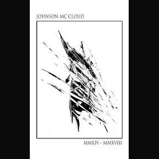 Johnson McCloud - MMXIV - MMXVIII Tape