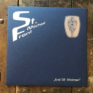 St. Michael Front - The End of Ahriman 12 vinyl (lim 321)