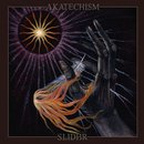 Akatechism / Slidhr - Amongst The Lost Light Of...