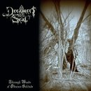 Dreamers Seal - Through Woods of Obscure Solitude (12 MLP)