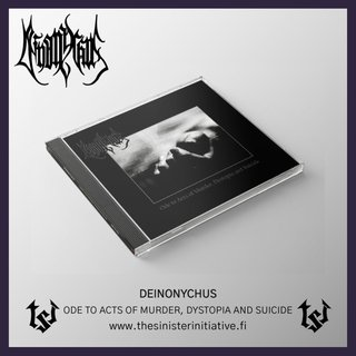 Deinonychus - Ode To Acts Of Murder, Dystopia And Suicide (jewelCD)