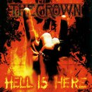 The Crown - Hell Is Here (12 LP)