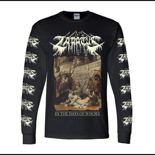 Zaratus - In The Days Of Whore (Longsleeve)
