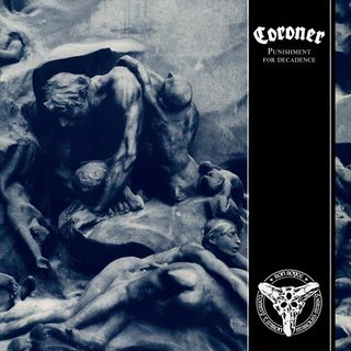 Coroner - Punishment For Decadence (12 LP)