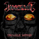 Juggernaut - Trouble Within (12 LP)